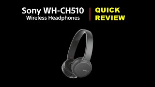 Sony WH CH510 Headset Quick Review 2019