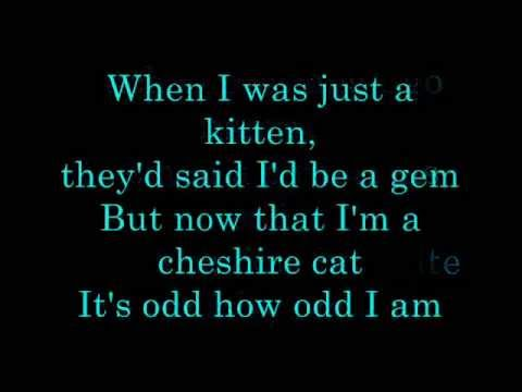 Mad Hatter Quote Wallpaper I M Odd Deleted Cheshire Cat Song Lyrics Youtube