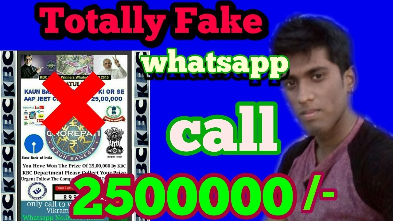 kBC lottery fake call from whatsapp/ 25 lakhs lottery
