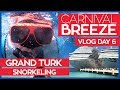Carnival Breeze | Cucina Del Capitano & Snorkeling in Grand Turk | Cruise Vlog Day 06