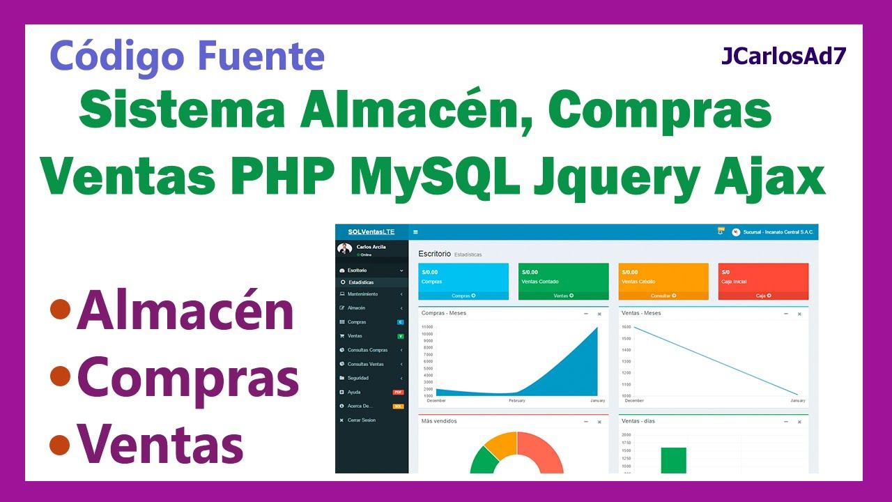 Código Sistema Almacén, Compras Ventas PHP MySQL Jquery Ajax ...
