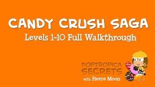 Candy Crush Saga Walkthrough Levels 1-10