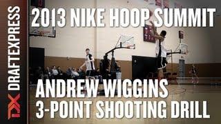 Andrew Wiggins - 3-Point Shooting Drill & Shootaround - 2013 Nike Hoop Summit