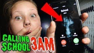CALLING MY SCHOOL AT 3AM!! OMG SO CREEPY!!