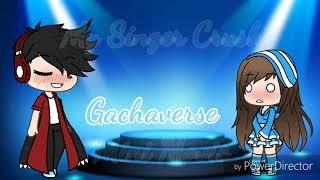 My Singer Crush | Gachaverse Mini Movie