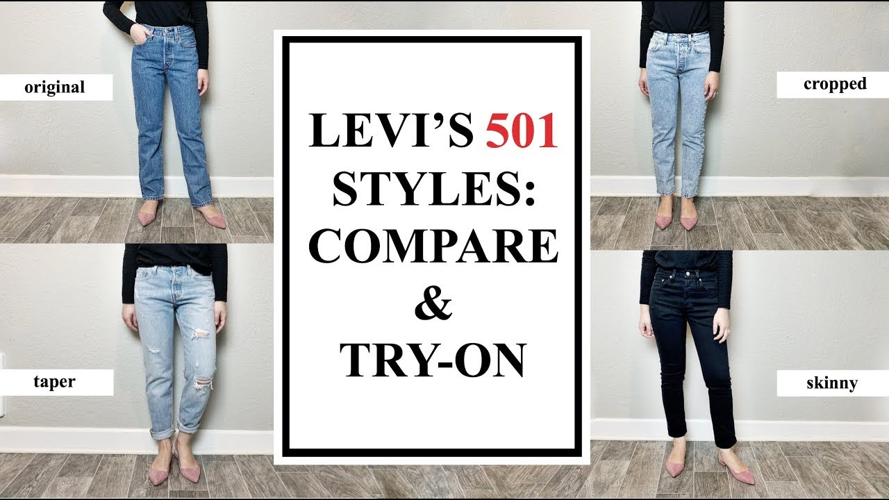 2114bd78948 Levi's 501 Styles (Comparison & Try On): ORIGINAL, SKINNY, TAPER, CROPPED
