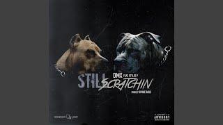 Still Scratching (feat. Styles P)