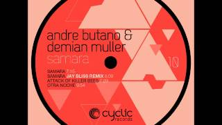 CYC10 Andre Butano & Demian Muller -  Samara (Jay Bliss Remix)