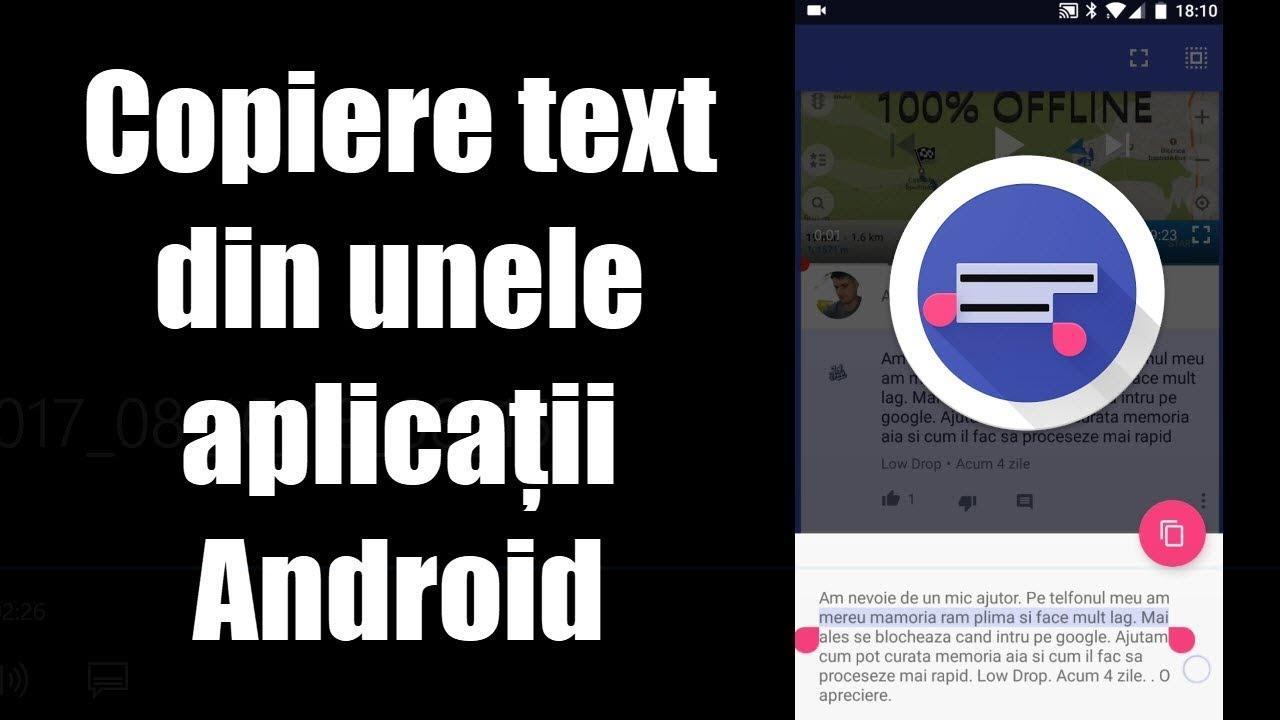 Cum se copiază text selectiv din unele aplicații Android