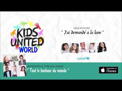 Kids United - 2ème album - J'ai demandé a la lune [Complet]