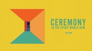 CEREMONY - In The Spirit World Now [FULL ALBUM STREAM]
