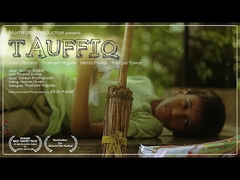 National Award winning shortfilm - Tauffiq - MustWatch Production