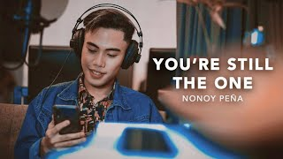 Nonoy Peña - You're Still The One (Performance Video)