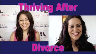 Thriving After Divorce - Dating Advice for Women