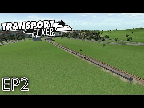 Transport Fever Gameplay | South Western Railway | Episode 2