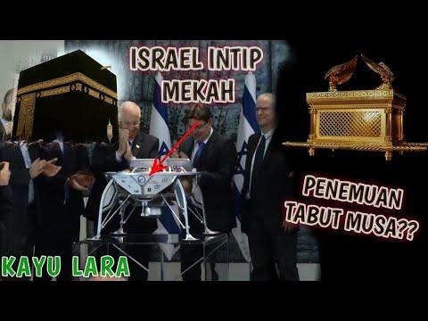 ISRAEL INTIP KEISTIMEWAAN KAKBAH DAN PENEMUAN TABUT MUSA