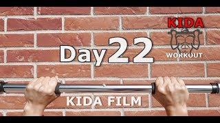 Day 22 /30 Pull-Up Calisthenics Workout Challenge | KIDA FILM