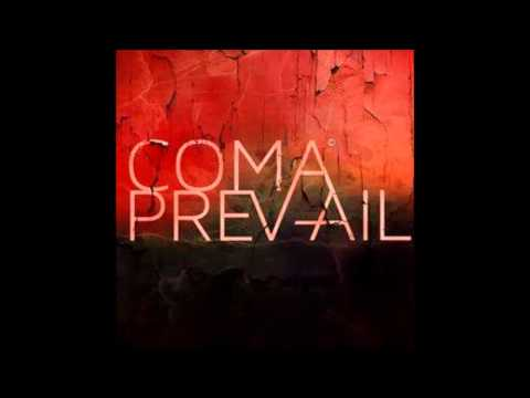 Coma Prevail - Separation Anxiety