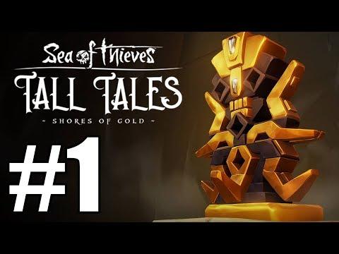 Sea of Thieves Tall Tales Gameplay Walkthrough Part 1 -  The Shroudbreaker