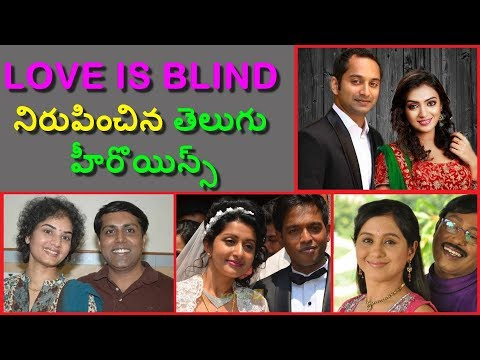 Tollywood Actress  Proved Love Is Blind    Telugu Actress    Telugu cinema news
