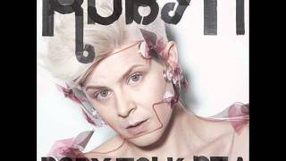 Robyn - Don't Fucking Tell Me What to Do