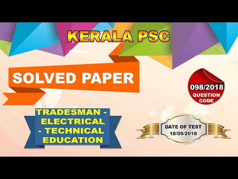 TRADESMAN - ELECTRICAL - TECHNICAL EDUCATION | 98/2018 | 18/09/2018 |
