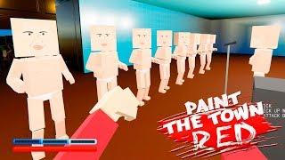 СМОТРИМ САМЫЕ КРУТЫЕ УРОВНИ ► Paint the Town Red