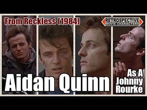 Aidan Quinn As A Johnny Rourke From Reckless (1984)