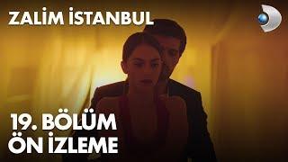 Zalim İstanbul 19. Bölüm Ön İzleme