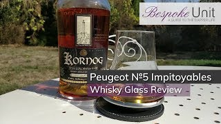 Peugeot Les Impitoyables N⁰5 Whisky Glass Review: A Must-Have Tasting Glass