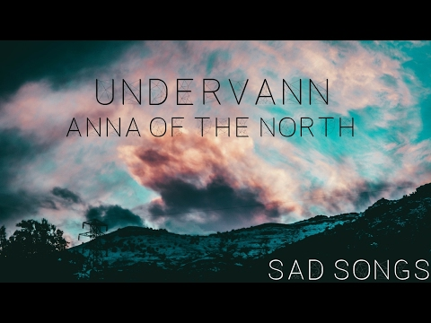 Anna Of The North - Undervann