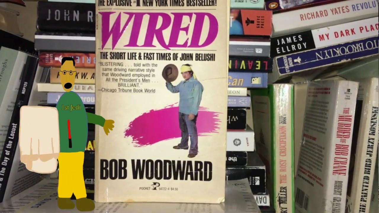 Wired Written By Bob Woodward The Life of John Belushi - YouTube