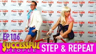 "SUCCESSFUL PEOPLE | #6 | ""Successful People Step & Repeat"""