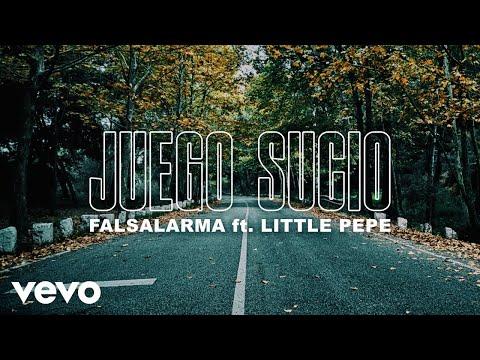 Falsalarma - Juego Sucio ft. Little Pepe