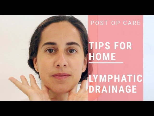 Do it yourself: Lymphatic Drainage at home after FFS Surgery