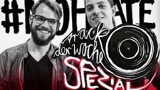 #NoHate - Songs gegen beschissene Laune! (Track der Woche SPEZIAL) - Aktion Sorgenschall
