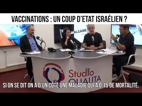 Vaccinations : un coup d'Etat israélien ? - Pas d'Amalgame#54