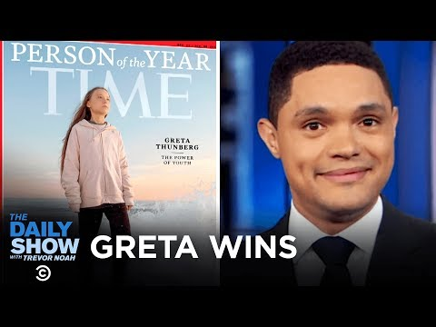 Greta Thunberg Becomes TIME's Person of the Year | The Daily Show