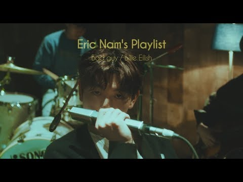 Billie Eilish - bad guy (Eric Nam's Playlist)