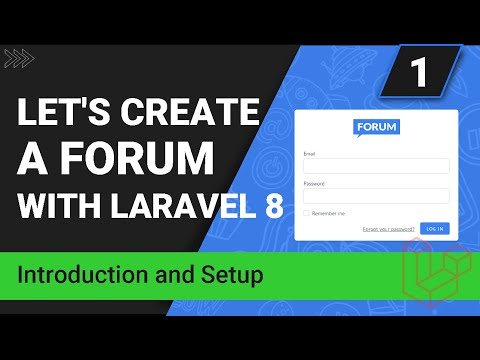 Create a forum with Laravel 8 | Introduction and setup | Part 1