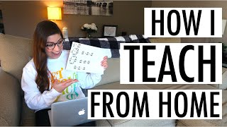 WHAT TEACHING FROM HOME LOOKS LIKE | Distance Teaching Vlog