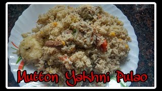 Mutton Yakhni Pulao Recipe | Mutton Pulao With Chana daal | Ghare