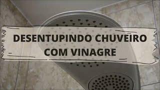 DESENTUPINDO CHUVEIRO COM VINAGRE