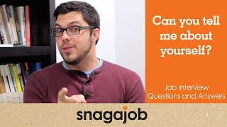 JOB INTERVIEW questions and answers (Part 3): Tell me about yourself