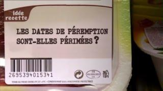 Les dates de péremption sont-elles périmées? (France 5)