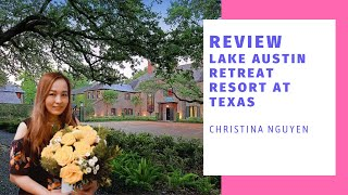 Review Retreat Lake Austin Spa Resort  at Texas