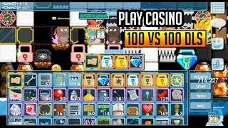 WINNING CASINO 100 DLS VS 100 DLS [GROWTOPIA] NOT