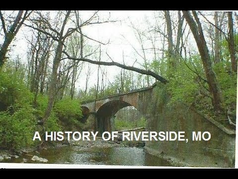Riverside, Missouri History