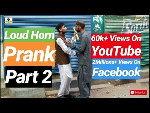 Loud Horn Prank (Part 2) | K4 Karachi