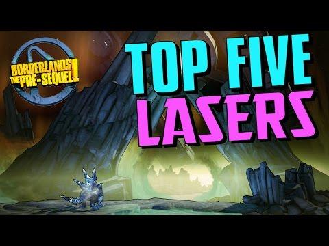 Top Lasers In Borderlands The Pre Sequel